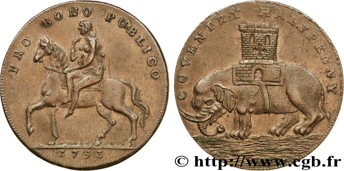 "ROYAUME-UNI (TOKENS) 1/2 Penny Coventry (Warwickshire) Lady Godiva sur un cheval / tour sur un éléphant, ""payable at Nuneaton Bedworth or Hinckley"" sur la tranche 1793  SUP"