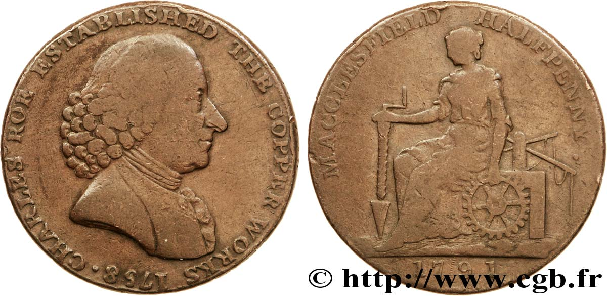 "ROYAUME-UNI (TOKENS) 1/2 Penny Macclesfield (Cheshire) Charles Roe / femme avec outils, ""payable at Macclesfield Liverpool & Congleton 1791  TB"