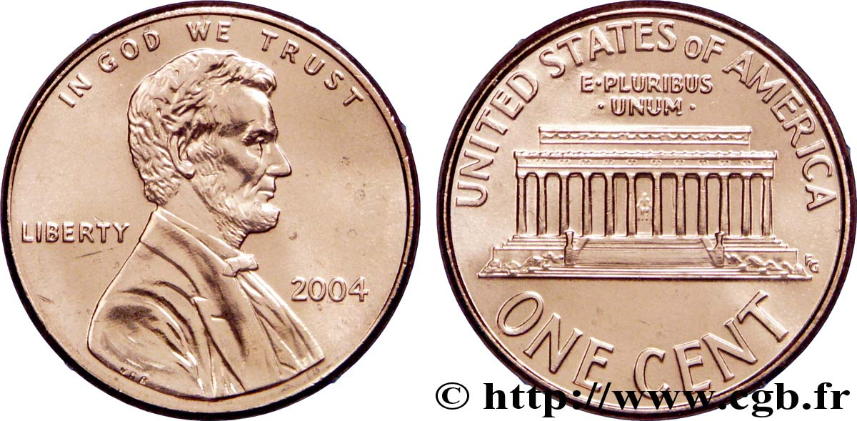 UNITED STATES OF AMERICA 1 Cent Lincoln / mémorial 2004 Philadelphie MS