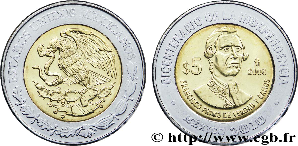 MEXICO 5 Pesos Bicentenaire de l'Indépendance : aigle / Francisco Primo de Verdad y Ramos 2008 Mexico
