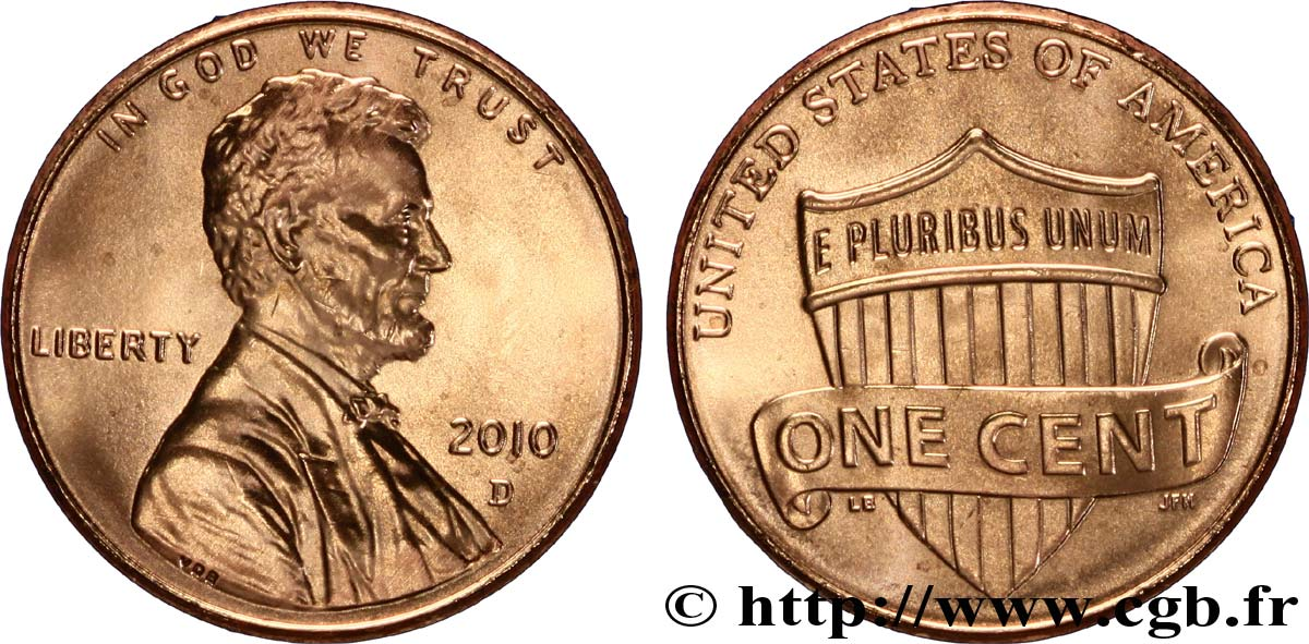 UNITED STATES OF AMERICA 1 Cent Lincoln / bouclier de l'Union 2010 Denver MS