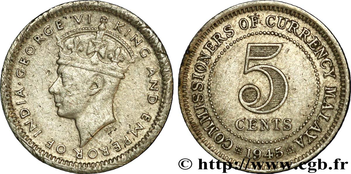 MALAISIE 5 Cents Commisionners of Currency Board Georges VI 1945  TTB