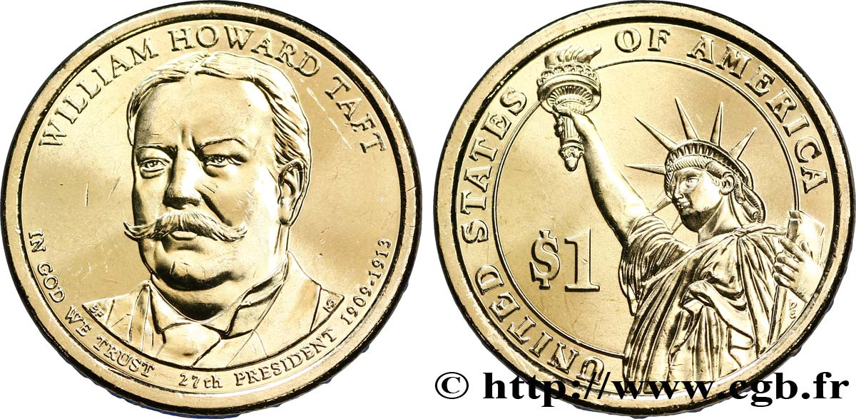 UNITED STATES OF AMERICA 1 Dollar William Howard Taft tranche B 2013 Denver MS
