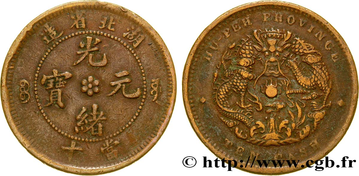 CHINE 10 Cash province du Hubei - Dragon 1902-1905  TB+