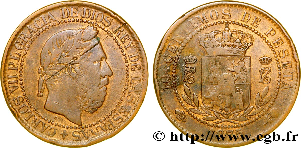 ESPAGNE 10 Centimos Charles VII 1875 Oñate TB+