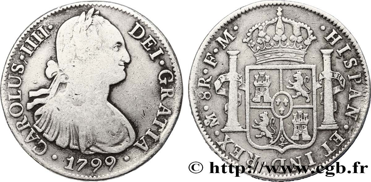 MEXIQUE 8 Reales Charles IIII d'Espagne 1799 Mexico TB