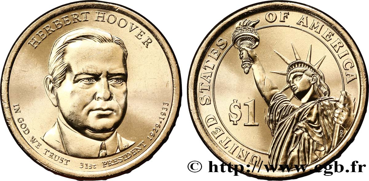 UNITED STATES OF AMERICA 1 Dollar Herbert Hoover tranche A 2014 Philadelphie MS