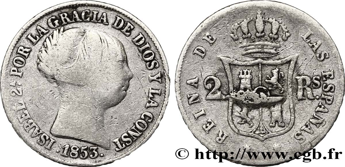 ESPAGNE 2 Reales  Isabelle II 1853 Barcelone TB