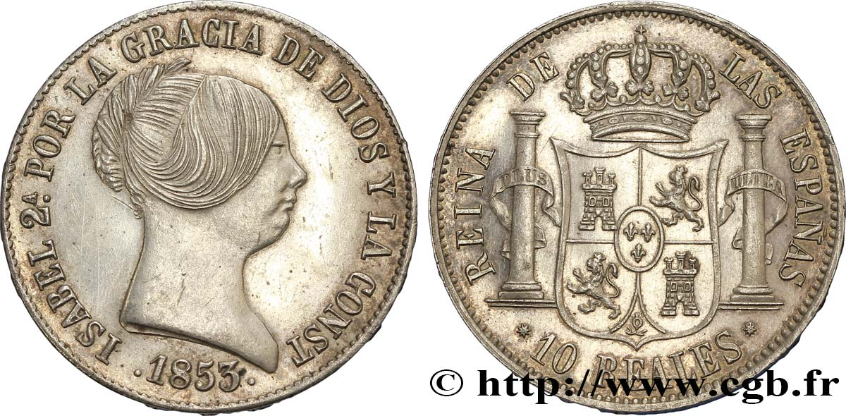 ESPAGNE 10 Reales  Isabelle II 1853 Barcelone SUP