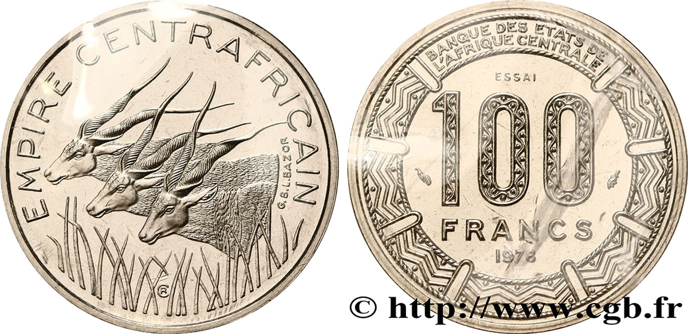 "CENTRAL AFRICAN REPUBLIC Essai de 100 Francs ""Empire Centrafricain"" antilopes 1978 Paris MS"