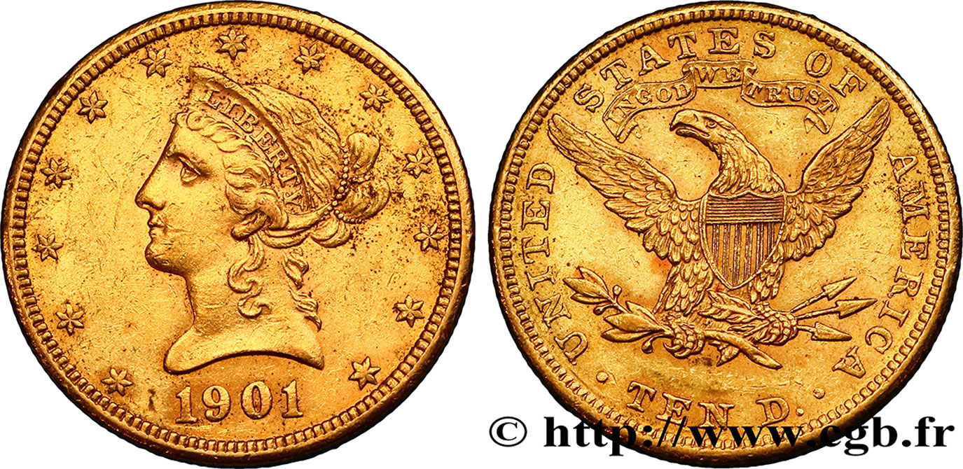 ÉTATS-UNIS D AMÉRIQUE 10 Dollars or  Liberty  1901 Philadelphie TTB+