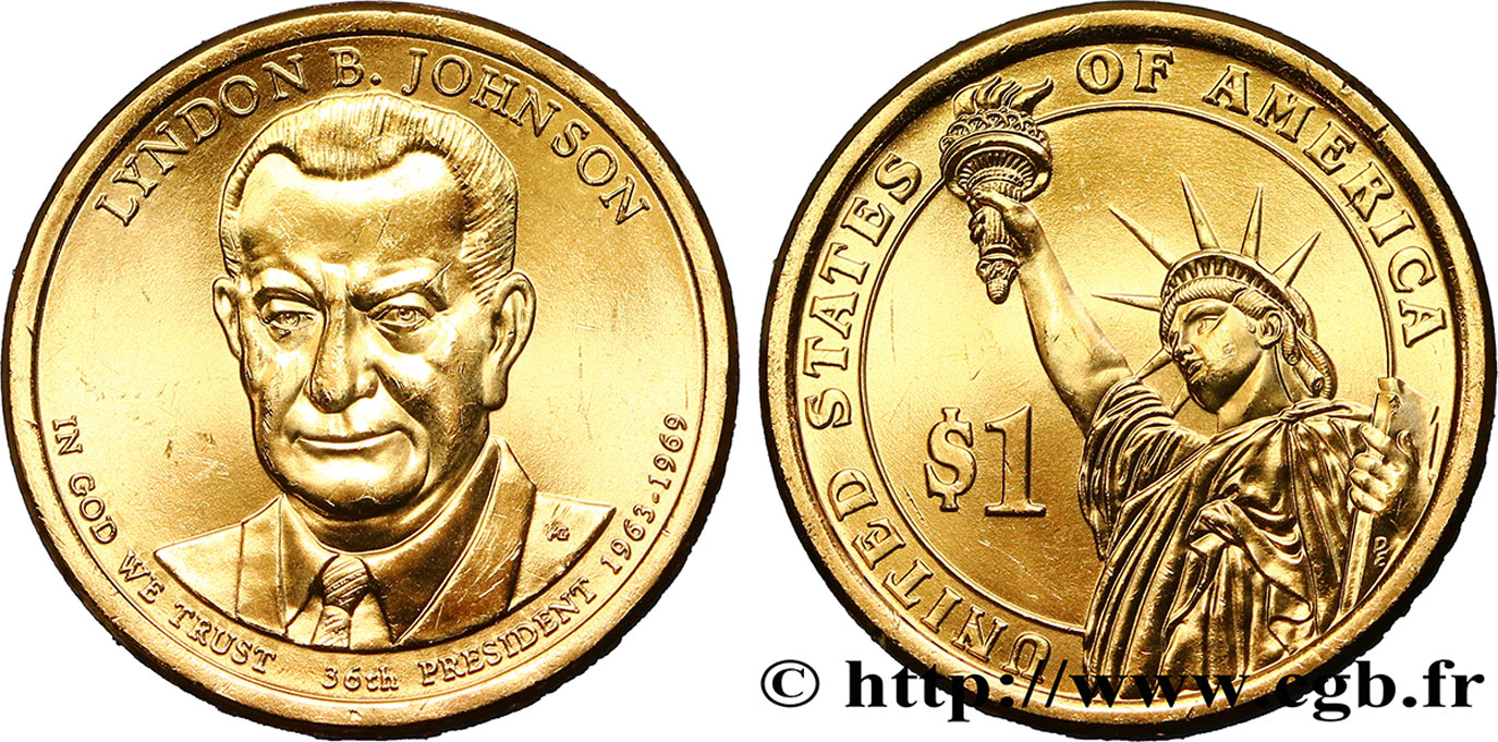 UNITED STATES OF AMERICA 1 Dollar Lyndon B. Johnson tranche A 2015 Philadelphie MS