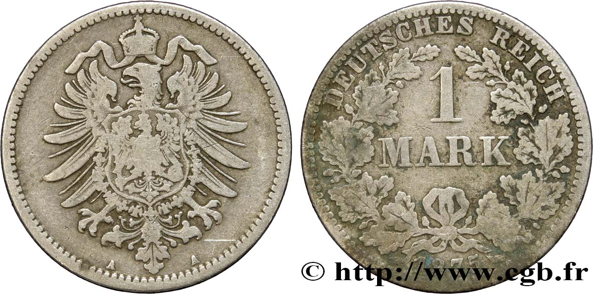 ALLEMAGNE 1 Mark Empire aigle impérial 1875 Berlin TB