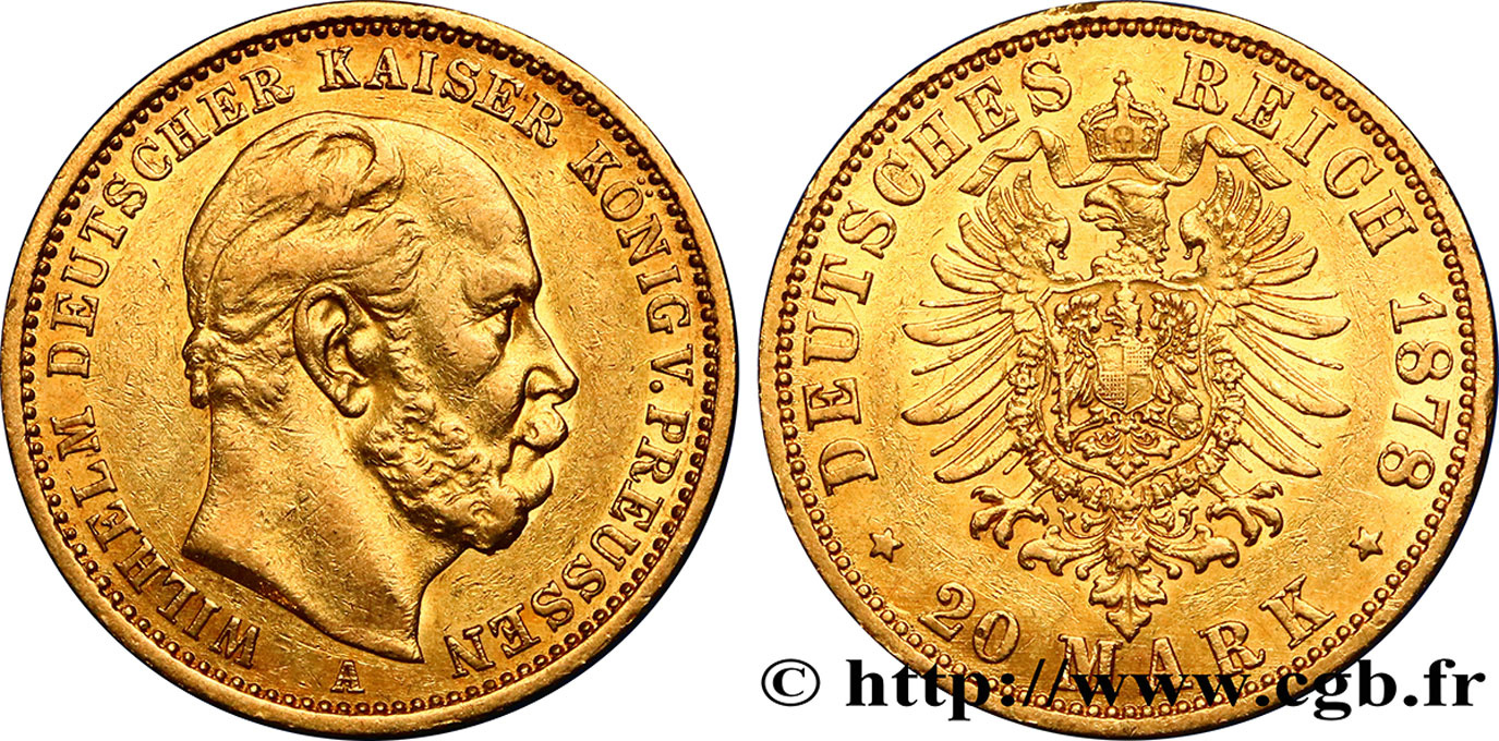 ALLEMAGNE - PRUSSE 20 Mark Guillaume Ier, 2e type 1878 Berlin TTB+