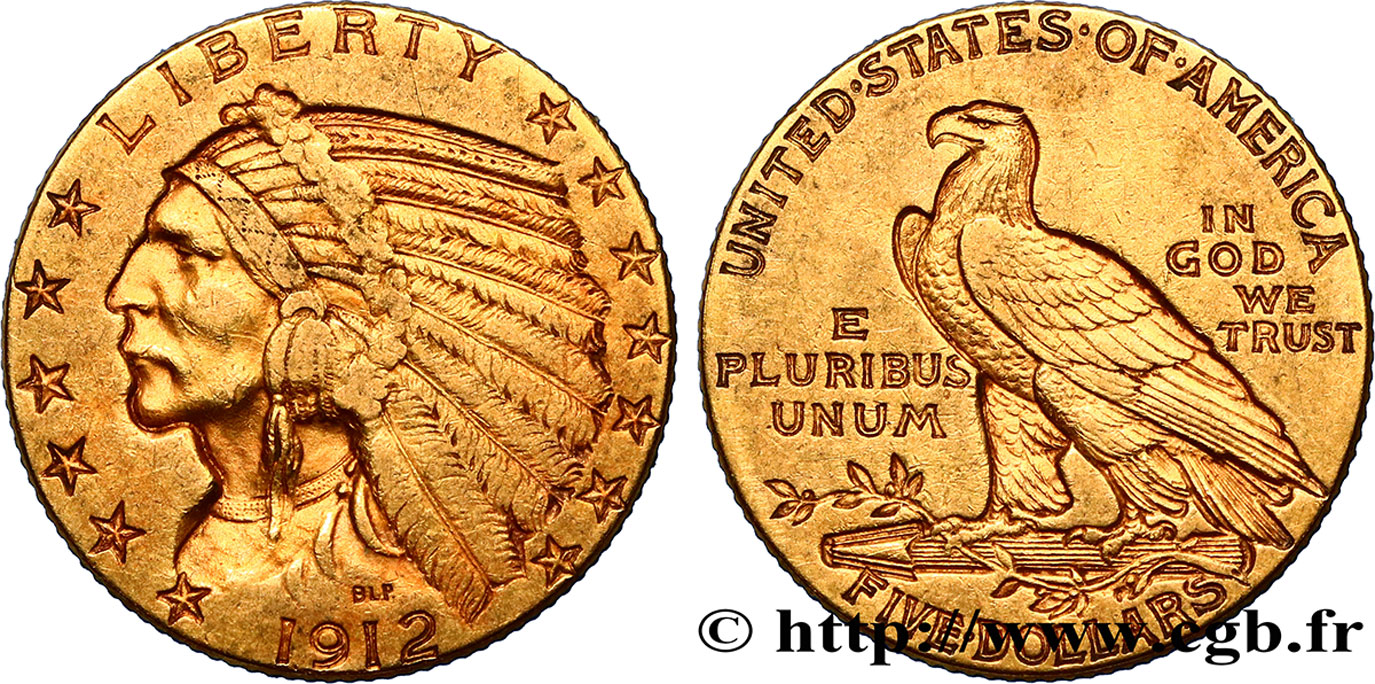 ÉTATS-UNIS D AMÉRIQUE 5 Dollars or  Indian Head  1912 Philadelphie TTB