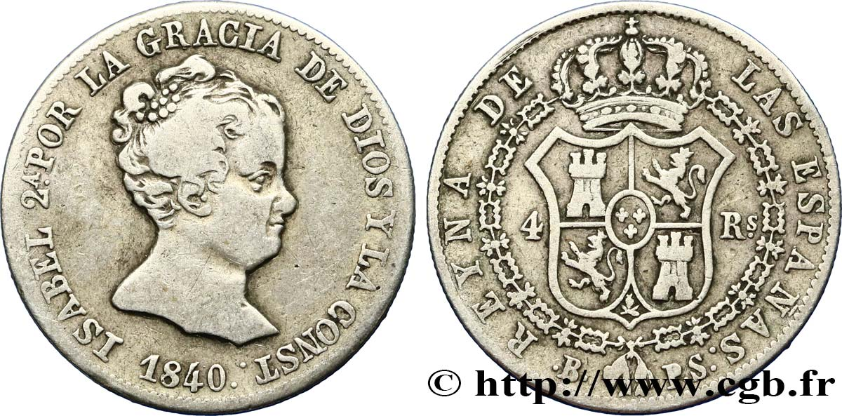 ESPAGNE 4 Reales Isabelle II 1840 Barcelone TB+
