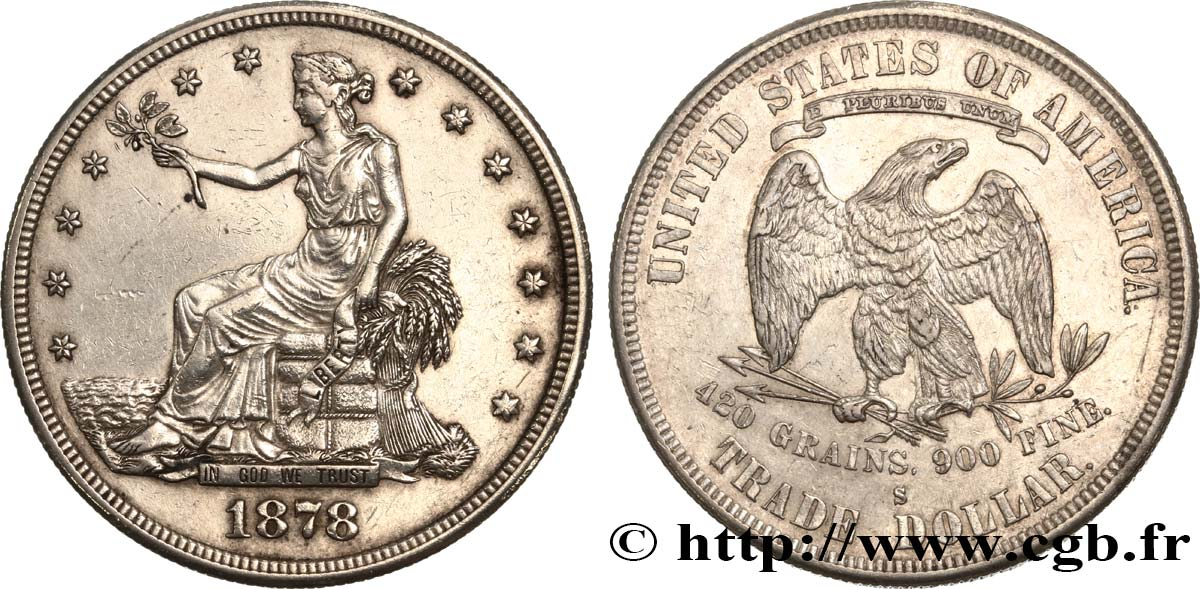 "ÉTATS-UNIS D AMÉRIQUE 1 Dollar type ""Trade Dollar"" 1878 San Francisco TTB+"