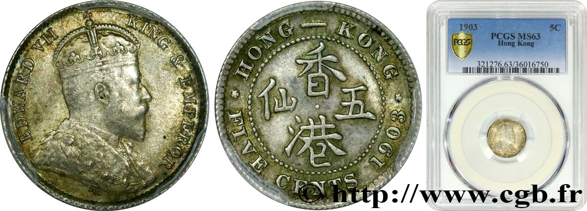 HONG KONG 5 Cents Edouard VII 1903  MS63 PCGS