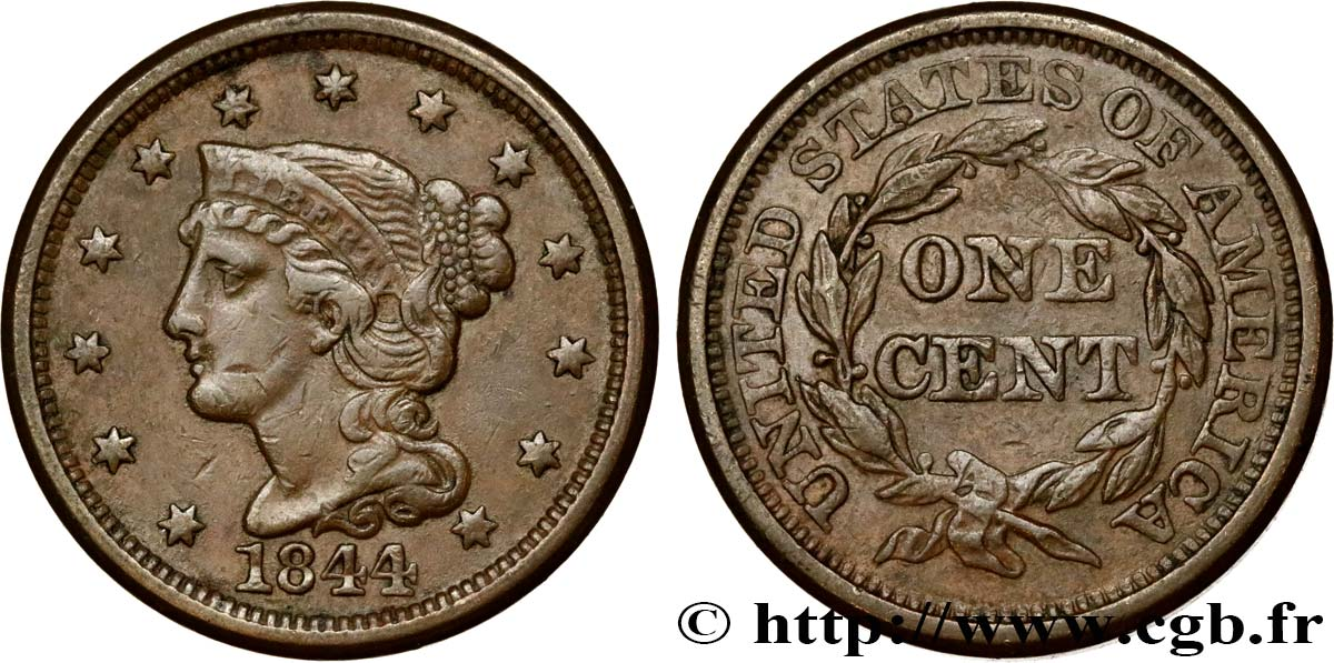 "UNITED STATES OF AMERICA 1 Cent Liberté ""Braided Hair"" 1844 Philadelphie XF"