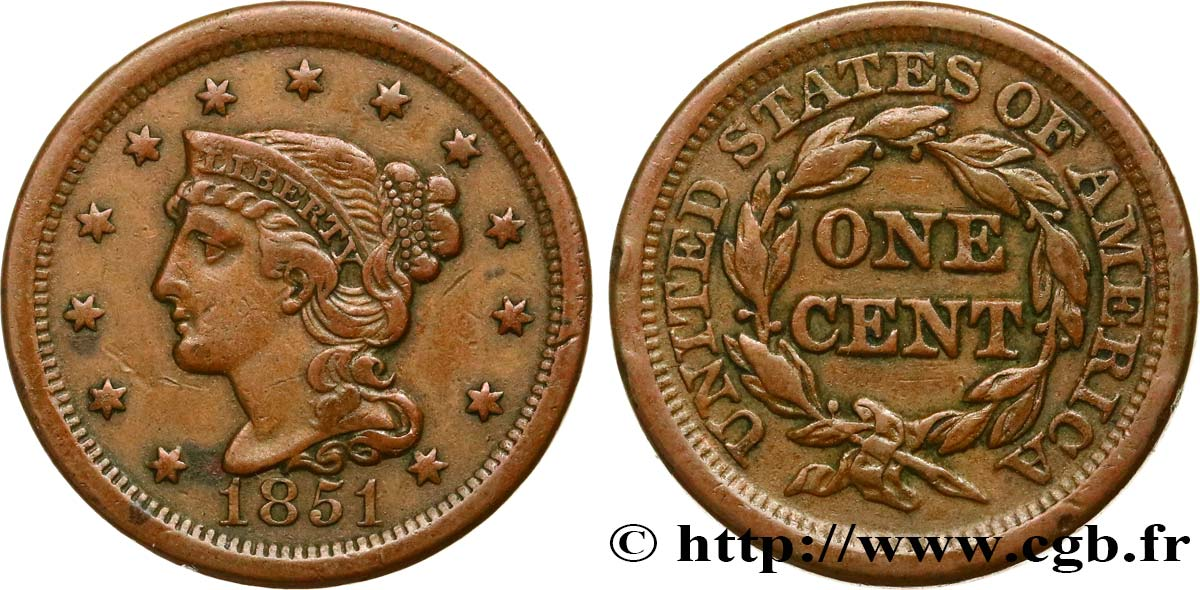 "UNITED STATES OF AMERICA 1 Cent Liberté ""Braided Hair"" 1851 Philadelphie XF"