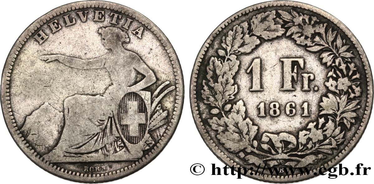SUISSE 1 Franc Helvetia assise 1861 Berne TB
