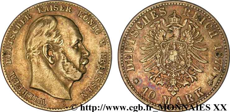 ALLEMAGNE - ROYAUME DE PRUSSE - GUILLAUME Ier 10 marks, 2e type 1877 Berlin TTB