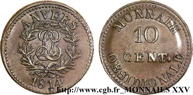10 cent. Anvers au double L, frappe de l'arsenal de la marine 1814 Anvers F.130D/1 SUP