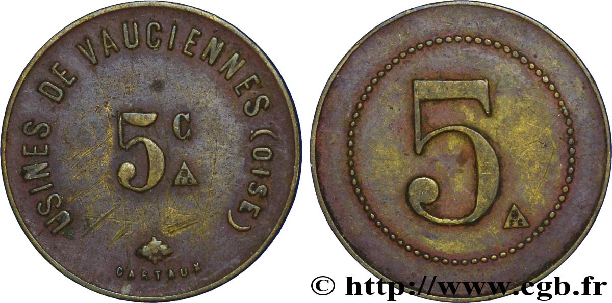 USINES DE VAUCIENNES 5 Centimes TTB