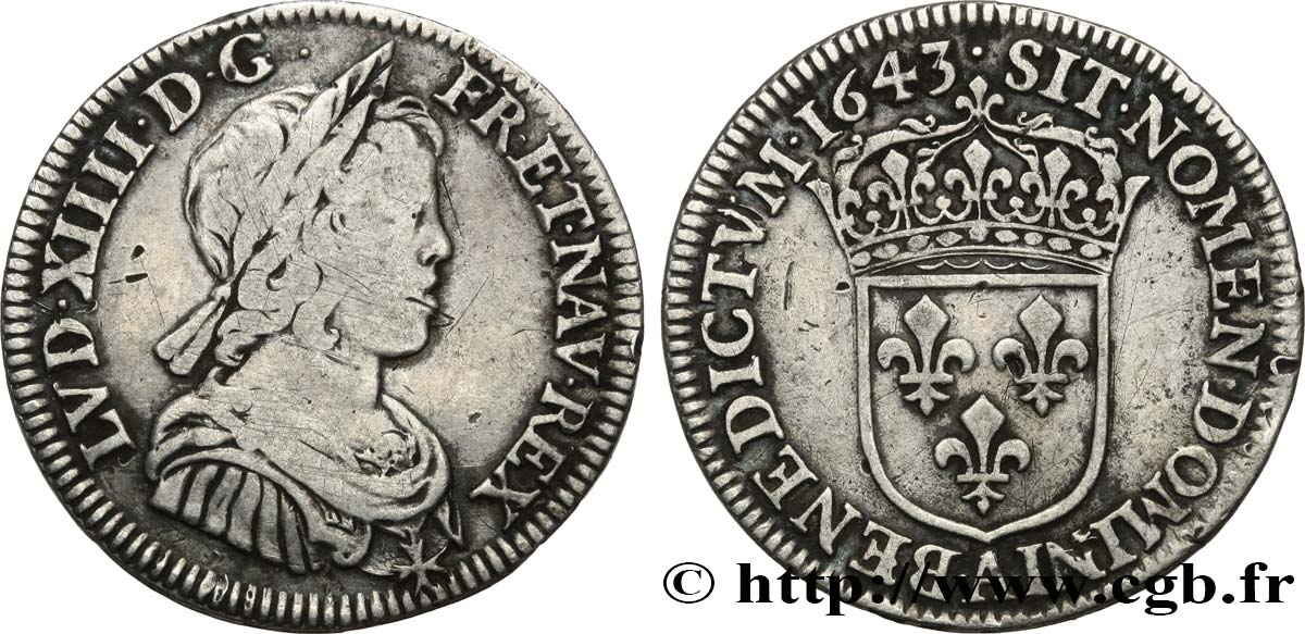 LOUIS XIV  THE SUN KING  Quart d écu à la mèche courte 1643 Paris, Monnaie du Louvre VF